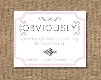 Will You Be My Bridesmaid / Honorary Bridesmaid / Ask a Bridesmaid / Will You Be My Bridesmaid Funny / Be My Junior Bridesmaid Invitation