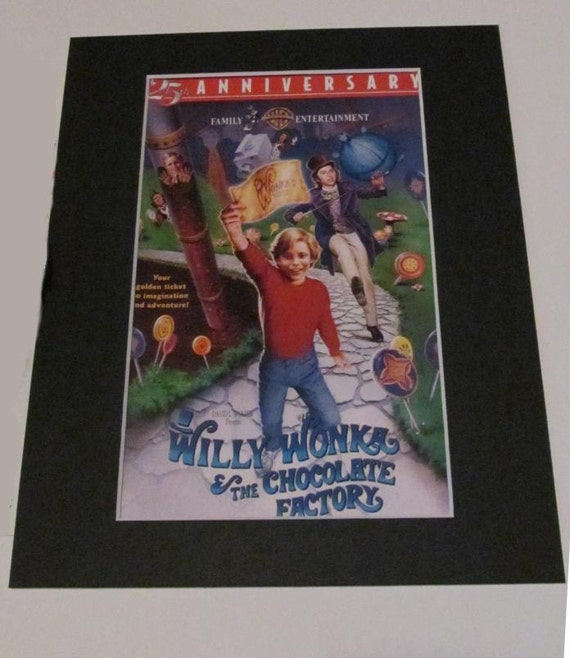 Willy Wonka Amp The Chocolate Factory Movie Custom Matted