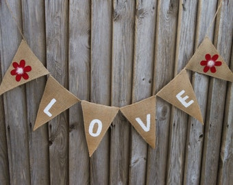 Burlap Love Banner Wedding Banner Flower Banner Burlap Banner Love Bunting Love Decor Love Bunting Bridal Shower Banner Wedding Garland