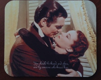 Gone with the Wind Mousepad Scarlett O'Hara Rhett Butler Quote You Should Be Kissed and Often GWTW