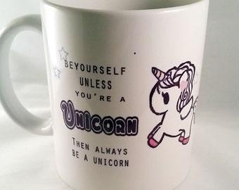 Be Yourself Unicorn Mug