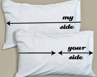Couples Funny Pillowcase My Side/Your Side Pillow Case Set Gift for Husband, Gift for Wife, Gift for Lover