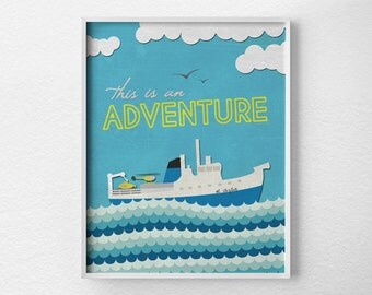 Travel Art Print, Travel Inspiration, Inspirational Print, Travel Print, Motivational Posters, Life Aquatic Print, Adventure Travel, 0229