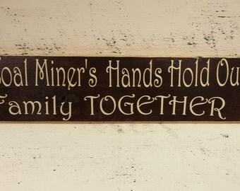 Coal Miner - Signs - Coal Miner Sign - Sign - Coal Miners - Family Signs - Coal Miners Family - Wood Sign