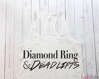 Women's Workout Tank. Diamond Ring and Deadlifts Tank. Sweating for the Wedding Tank. Woman's Running Tank. Running Tank. gym Tank Top.