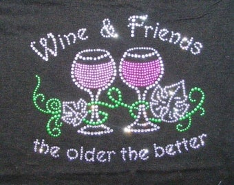Wine and Friends Rhinestone Shirt. Christmas Shirt. Black Friday Sale. Cyber Monday Sale. Wine Shirts.  Small, Medium, large, XL 1X, 2X, 3X