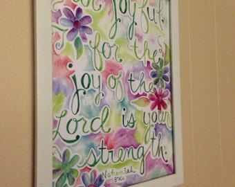 11 x 14 print of scripture painting Nehemiah 8:10