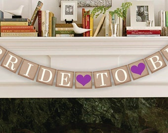 Bride To Be Banner - Bridal Shower Banner - Wedding Party Garland - Wedding Banners - Wedding Sign