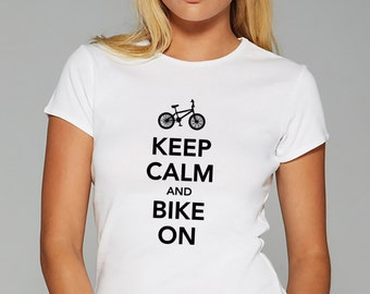 Keep Calm And Bike On T Shirt Women Top Keep Calm Tees Bike Top Funny Keep Calm Tees