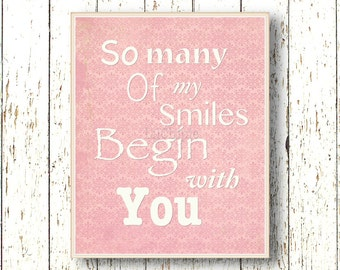 So many of my Smiles Begin with you -Typography quote Kids wall art - Girls room Pink white children's art 8x10 or 11x14 baby nursery art