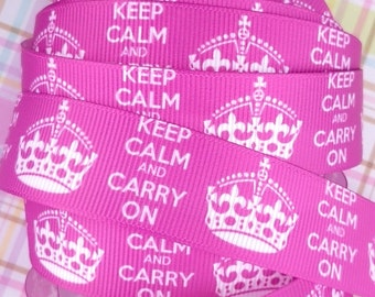 """Fuchsia Grosgrain Ribbon with """"Keep Calm and Carry On"""" + Crown Prints (A13)"""