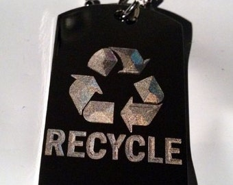 Reduce Recycle Reuse Save Mother Earth Logo Symbols - Military Dog Tag Chain Metal Necklace RECYCLE