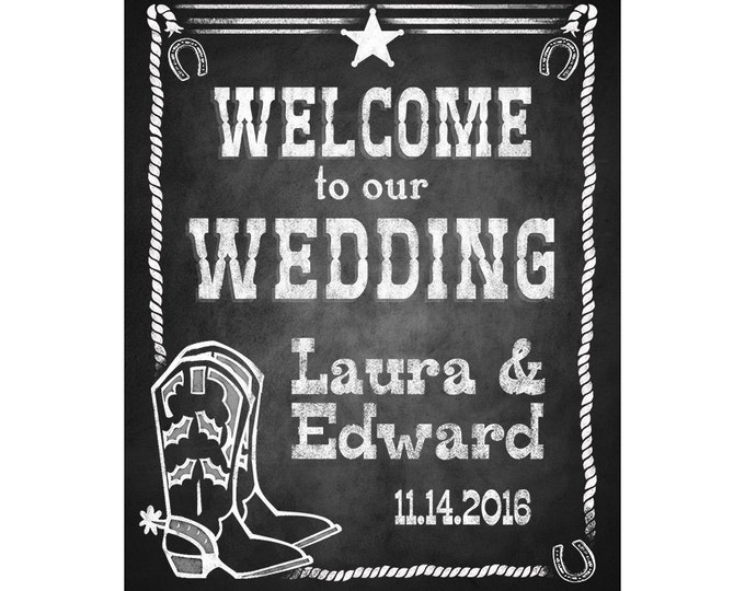 Personalized Western Welcome to our Wedding Printable File with Bride & Groom Names and wedding date - DIY - Western Chalkboard Collection