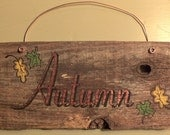 Autumn Reclaimed Weathered Wood Sign