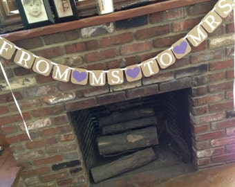 From Ms. to Mrs Banner/ bridal shower banner/bridal decor / photo prop