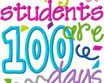Teacher 100 Days of School Embroidery Applique Design My Students are 100 days Smarter Digital Instant Download 4x4, 5x7 and 6x10