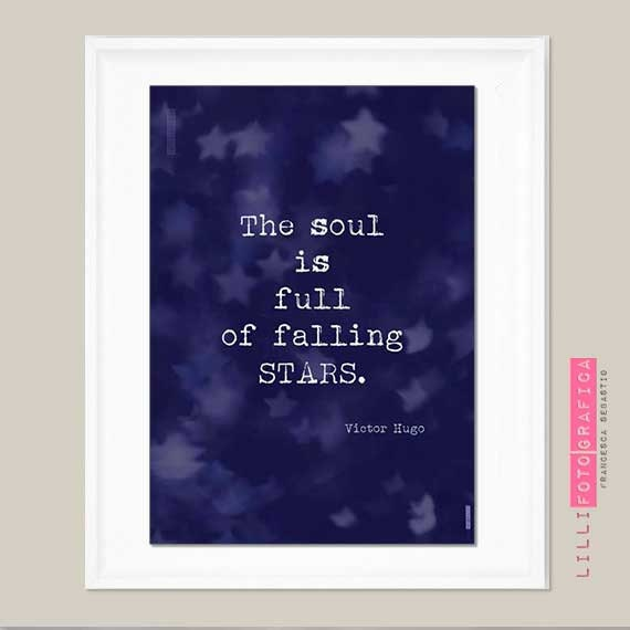 https://www.etsy.com/listing/166609023/the-soul-is-full-of-falling-stars-v-hugo