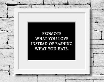 Promote What You Love, Motivational Print, Classroom Quote, Typography Print, Quote Print