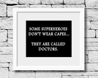 doctor superheroes doctor gift hospital quote decor