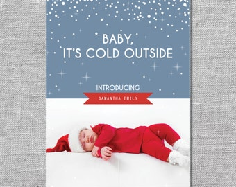 Photo Holiday Card | Printable or Printed | Baby, It's Cold Outside | Baby's First Christmas | Birth Announcement | 5x7