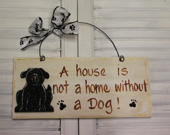 Dog Hand Painted Wood Sign
