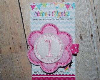 Baby's First Birthday Hair Clip - Pink Birthday Flower Felt Hair Clip - First Birthday Bow - Clip Baby's First Birthday Photo Prop