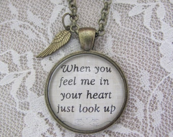 """Pendant Necklace """"When you feel me in your heart just look up"""""""