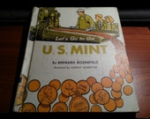 1960 Lets Go To The Mint Childrens Book Hardback Where Money Comes From
