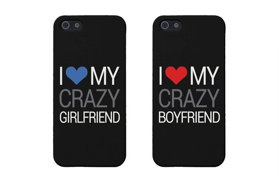 Matching Couple Phone Cases I Love My Crazy by 365inlovedotcom