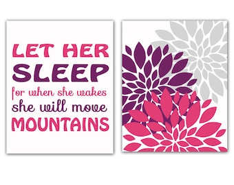 Let Her Sleep For when She Wakes She Will Move Mountains Purple Pink and Gray Flower Burst Set Kids Room Decor Nursery Art Prints 141(a)