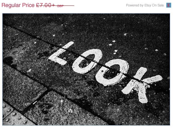 ON SALE Look - London photography - black and white - Street photography - Night photography - Sign photography - word photography