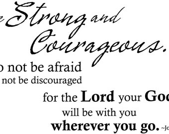 Joshua 1:9 | Scripture Wall Decals - Christian Wall Decal | Be Strong and Courageous…