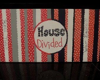 House Divided, Auburn/Alabama painting on canvas.