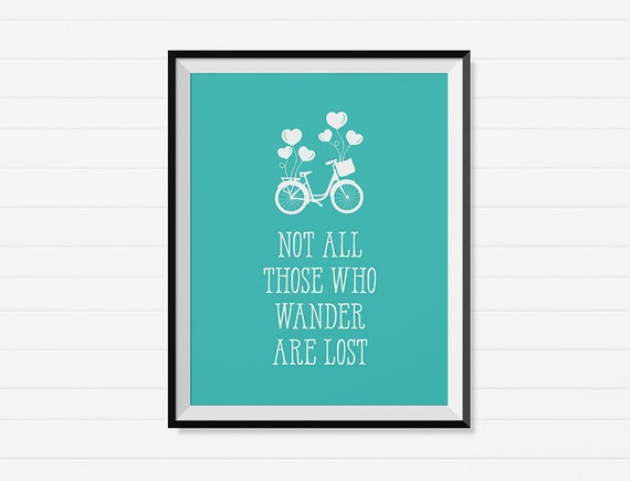 Not all those who wander are lost - Sky Blue Bike & Balloon Printable Wall Art  - Minimalist Decor - Instant Download