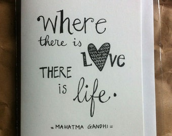 Quote: Where There is Love, There Is Life. A6 dubbele kaart met envelop