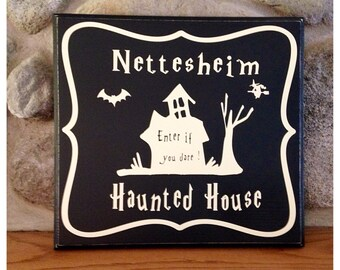 Halloween Haunted House Sign -Custom Name