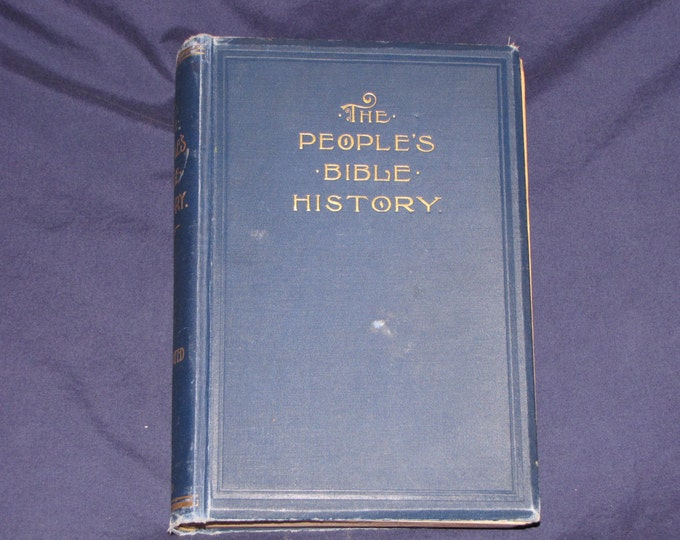 """Antique Bible """"The People's Bible History, 1902"""" Antique Bibles and Maps"""