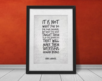 Parenting Quote, Gift for Parents, Ann Landers Inspirational Print ...
