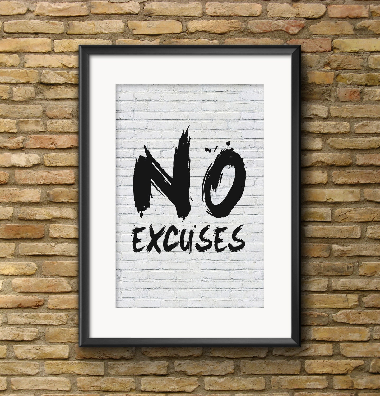 Charming No Excuses Printable Wall Art: U201cNO EXCUSESu201d Motivational Wall Art, Inspirational  Art, Printable Decor, Office Decor, Bedroom Decor