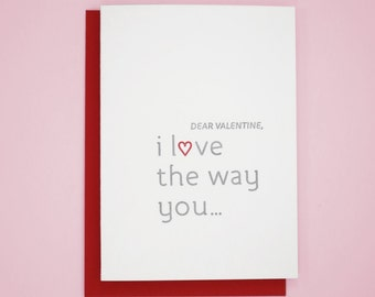 Letterpress Valentine's Day Card, I love the way you…