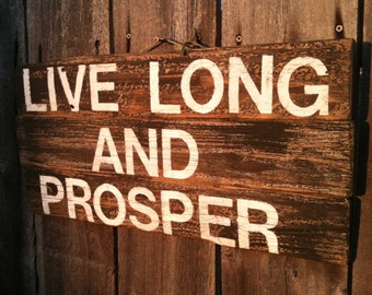 "Star Trek Mr. Spock  saying ""live long and prosper"" reclaimed wood rustic wall art sign, geekery"