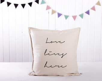 Handmade Decorative Printed Pillow Cover - Cushion Cover - Love Lives Here - Natural Material - Perfect Gift - 16x16 inches