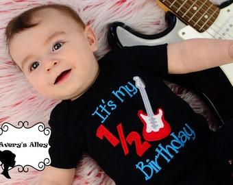 It's my 1/2 Birthday - Boys Guitar Half Birthday Applique Black shirt or Bodysuit