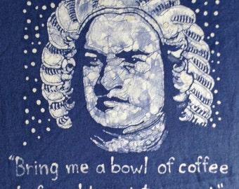"""Bach """"Coffee"""" Quote Custom Batik Tshirt"""