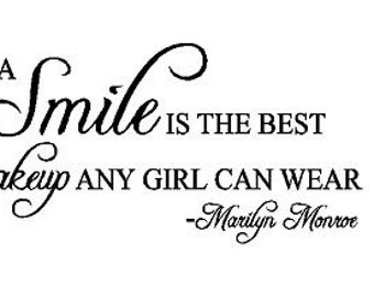 A Smile Is The Best Makeup Wall Decal