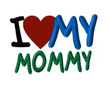 I Heart (love) Mommy Machine Embroidery Design formats: dst, exp, hus, jef, pcs, pes, sew, vip, xxx, pxf