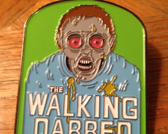 The Walking Dabbed Hat Pin Dab Pin Lapel Pin 420 710  Walking Dead Heady Pin