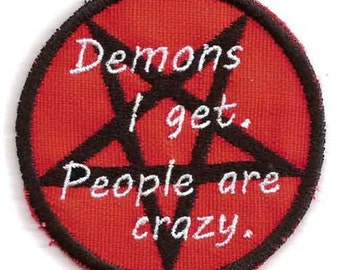 Demons I Get, People Are Crazy patch
