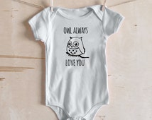 Owl Always Love You - I'll Always Love You Word Play - Cute Owl Baby Outfit
