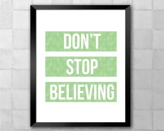 Journey (Glee) – Don't Stop Believing – Song Lyric Quote 8x10 11x14 Typography Wall Art Print